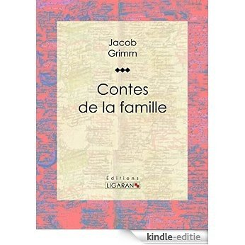 Contes de la famille (French Edition) [Kindle-editie]