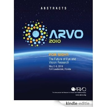 ARVO 2010 Abstracts - Visual Neurophysiology (English Edition) [Kindle-editie]