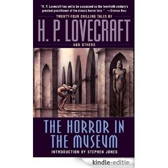 The Horror in the Museum [Kindle-editie]