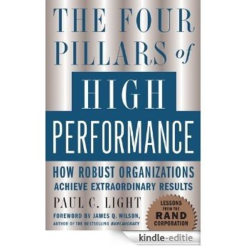 The Four Pillars of High Performance: How Robust Organizations Achieve Extraordinary Results [Kindle-editie]
