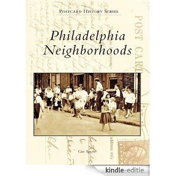 Philadelphia Neighborhoods (Postcard History Series) (English Edition) [Kindle-editie]
