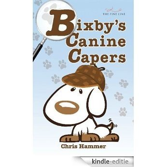 Bixby's Canine Capers (English Edition) [Kindle-editie]