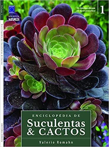 Enciclopédia De Suculentas & Cactos - Volume 1