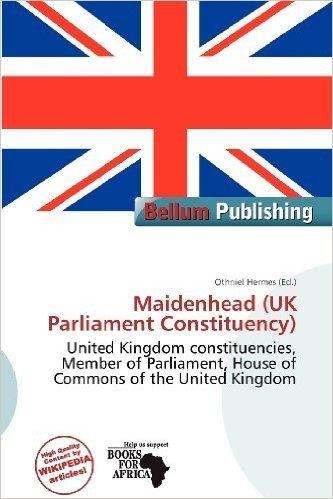 Maidenhead (UK Parliament Constituency)