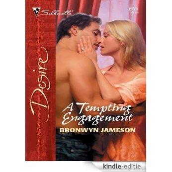 A Tempting Engagement (Silhouette Desire) [Kindle-editie]