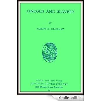 Lincoln and Slavery (English Edition) [Kindle-editie]