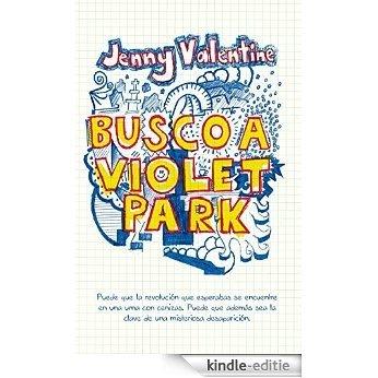 Busco a Violet Park [Kindle-editie]