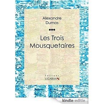 Les Trois Mousquetaires (French Edition) [Kindle-editie]