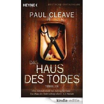 Das Haus des Todes: Thriller (German Edition) [Kindle-editie]