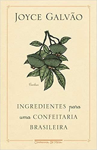 Ingredientes para uma confeitaria brasileira