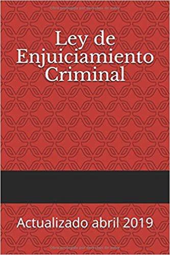 Ley de Enjuiciamiento Criminal: Actualizado abril 2019 (Códigos Básicos)