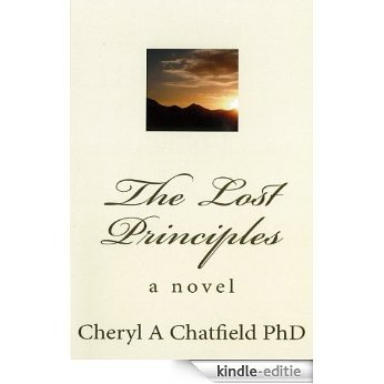 The Lost Principles: a novel (English Edition) [Kindle-editie]