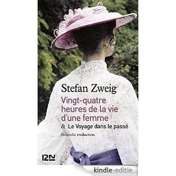 24h de la vie d'une femme suivi de Le Voyage dans le passé (Pocket) [Kindle-editie]