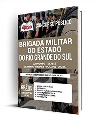 Apostila Brigada Militar RS - Bombeiro e Polícia Ostensiva