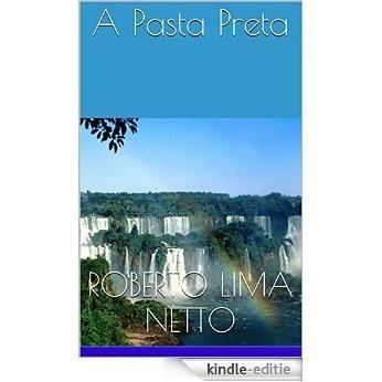 A Pasta Preta (Portuguese Edition) [Kindle-editie]