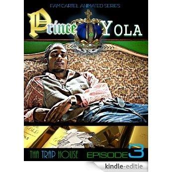 Prince Yola (Tha Trap House Book 3) (English Edition) [Kindle-editie]