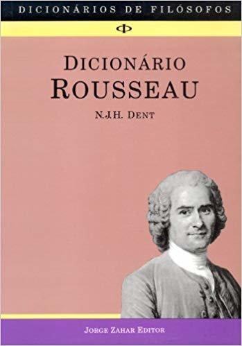 Dicionário Rousseau. Coleção Dicionários de Filósofos