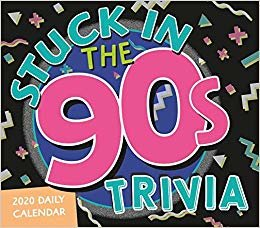 Stuck in the 90s Daily Trivia Challenge 2020 Calendar