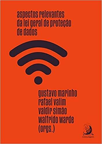 Aspectos Relevantes da Lei Geral de Proteção de Dados