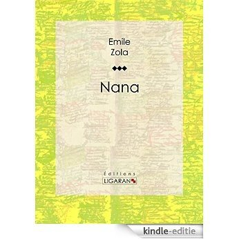 Nana (French Edition) [Kindle-editie]