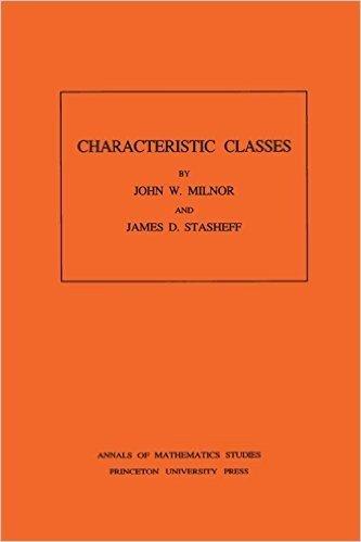 Characteristic Classes (Annals of Mathematics Studies)
