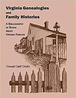 Virginia Genealogies and Family Histories: A Bibliography of Books about Virginia Families