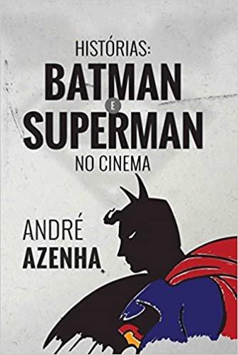 Histórias: Batman E Superman No Cinema