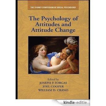 The Psychology of Attitudes and Attitude Change (Sydney Symposium of Social Psychology) [Kindle-editie]