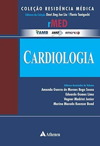 CARDIOLOGIA Guia Prático para o Residente (Coleção Residência Médica)