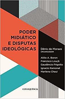 Poder Midiático e Disputas Ideológicas