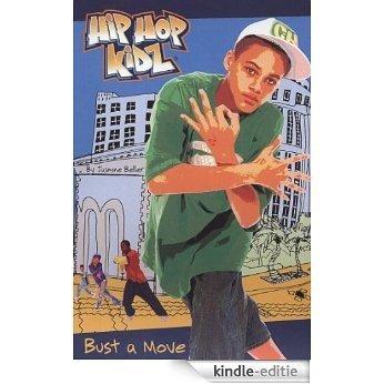 Bust a Move #2 (Hip Hop Kidz) [Kindle-editie]