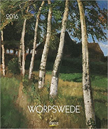 Worpswede 2016: Kunst Art Kalender