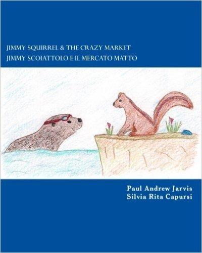 Jimmy Squirrel & the Crazy Market - Jimmy Scoiattolo E Il Mercato Matto