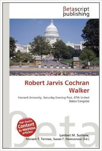 Robert Jarvis Cochran Walker