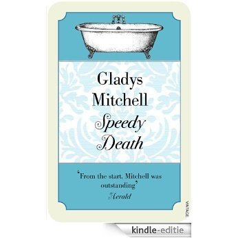 Speedy Death (Mrs Bradley) [Kindle-editie]