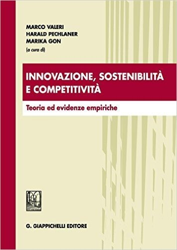 Innovazione, sostenibilità e competitività. Teoria ed evidenze empiriche