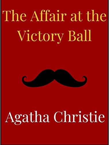 The Affair at the Victory Ball (English Edition)