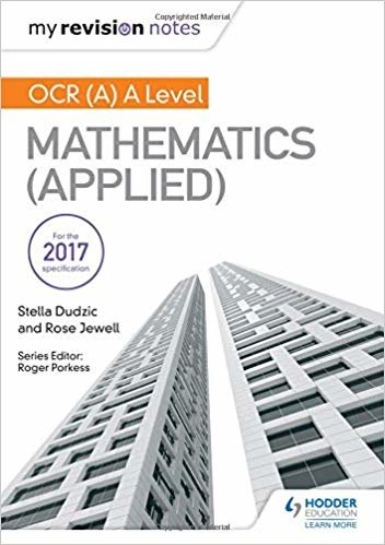 My Revision Notes: OCR (A) A Level Mathematics (Applied)