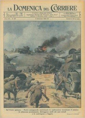 Sul fronte egiziano le nostre avanguardie motorizzate costringono alla fuga il nemico.