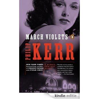 March Violets: A Bernie Gunther Novel [Kindle-editie]