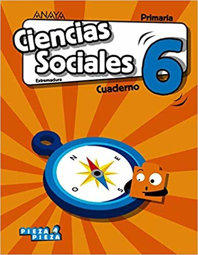 Ciencias Sociales 6. Cuaderno. (Pieza a Pieza)