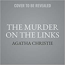 The Murder on the Links (Hercule Poirot Mysteries, 2)