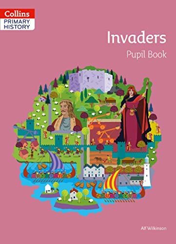 Collins Primary History – Invaders Pupil Book (English Edition)