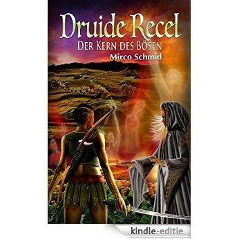 Druide Recel: Der Kern des Bösen (German Edition) [Kindle-editie] beoordelingen