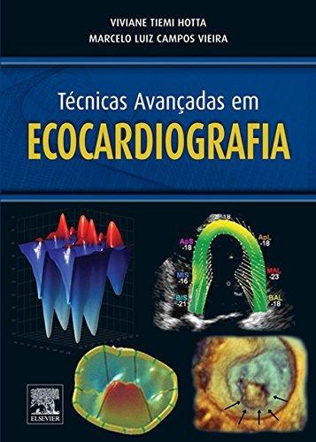 Técnicas Avançadas em Ecocardiografia