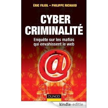 Cybercriminalité : Enquête sur les mafias qui envahissent le web (Hors collection) (French Edition) [Kindle-editie]