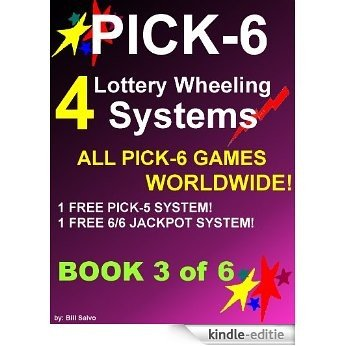 24 Pick-6 Wheeling Systems In 6 Sequential Books (24 Pick-6 Wheeling Systems - Book-3 of  6) (English Edition) [Kindle-editie]