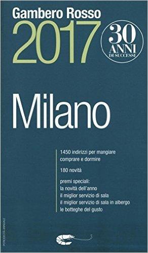 Milano del Gambero Rosso 2017