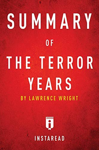 Summary of The Terror Years: by Lawrence Wright | Includes Analysis (English Edition)