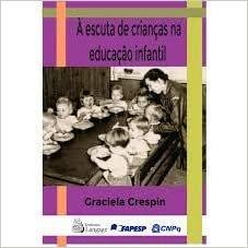 À Escuta de Crianças na Educação Infantil